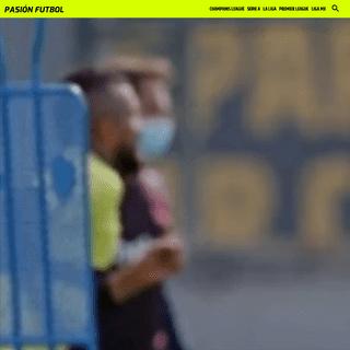 Pasión Fútbol - Noticias sobre fútbol argentino, la liga de México, fútbol europeo, premier y champions league