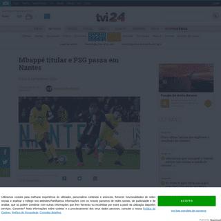 Mbappé titular e PSG passa em Nantes - TVI24