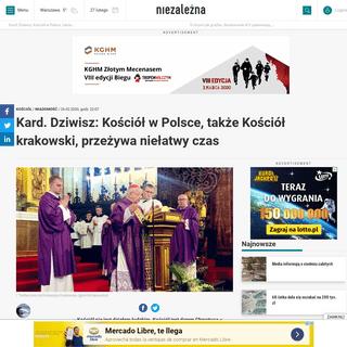 Kard. Dziwisz- Kościół w Polsce, także Kościół krakowski, przeżywa niełatwy czas - Niezależna