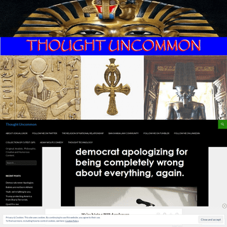 Thought Uncommon - Original, Analytic, Philosophic, Creative and Humorous Content.