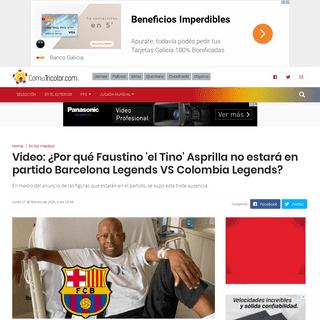 ArchiveBay.com - comutricolor.com/en-los-medios/video-tino-asprilla-no-estara-en-partido-barcelona-legends-vs-colombia-legends/ - VIDEO - ¿Por qué Faustino 'el Tino' Asprilla no estará en partido Barcelona Legends VS Colombia Legends en marzo de 2020 (Puy