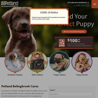 Petland Bolingbrook, Illinois Pet Store - Premium Puppies & Pet Supplies