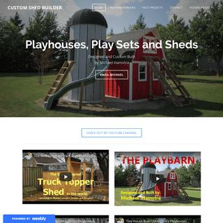 Custom Shed Builder - Custom Built Playhouses and Sheds