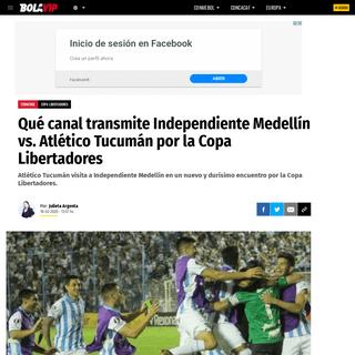 Qué canal transmite Independiente Medellín vs. Atlético Tucumán por la Copa Libertadores - Bolavip