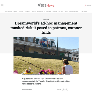 ArchiveBay.com - www.sbs.com.au/news/dreamworld-s-ad-hoc-management-masked-risk-it-posed-to-patrons-coroner-finds - Dreamworld's ad-hoc management masked risk it posed to patrons, coroner finds