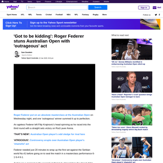 ArchiveBay.com - au.sports.yahoo.com/australian-open-2020-roger-federer-outrageous-act-stuns-200237966.html - 'Got to be kidding'- Roger Federer stuns Australian Open with 'outrageous' act