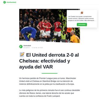 📝 El United derrota 2-0 al Chelsea- efectividad y ayuda del VAR - Onefootball Español