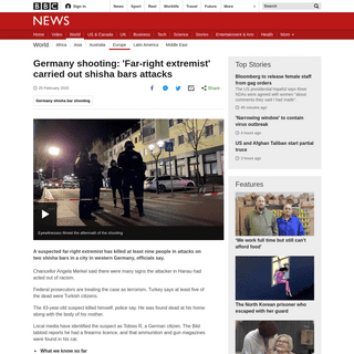 ArchiveBay.com - www.bbc.com/news/world-europe-51567971 - Germany shooting- 'Far-right extremist' carried out shisha bars attacks - BBC News