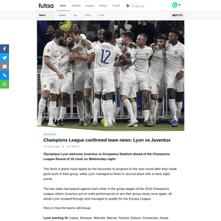 ArchiveBay.com - futaa.com/article/203186/champions-league-confirmed-team-news-lyon-vs-juventus - Champions League confirmed team news- Lyon vs Juventus