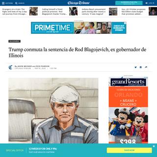 Trump conmuta la sentencia de Rod Blagojevich, ex gobernador de Illinois - Chicago Tribune