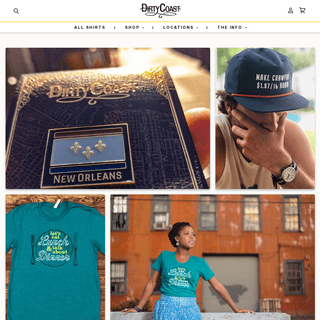 Dirty Coast Press - New Orleans Shirts, Prints, & Gifts