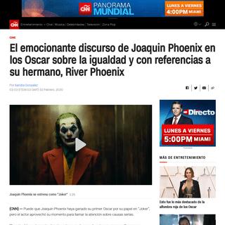 El emocionante discurso de Joaquin Phoenix en los Oscar sobre la igualdad y con referencias a su hermano, River Phoenix - CNN