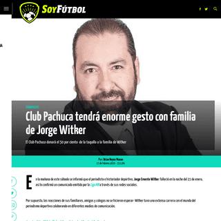 Club Pachuca tendrá enorme gesto con familia de Jorge Witker - Soy Fútbol