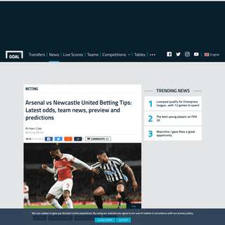 Arsenal vs Newcastle United Betting Tips- Latest odds, team news, preview and predictions - Goal.com