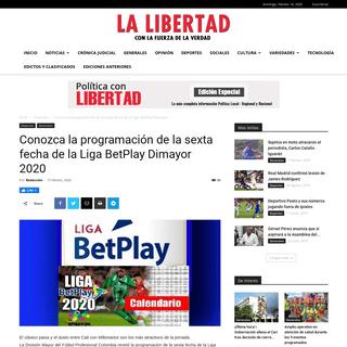 Conozca la programación de la sexta fecha de la Liga BetPlay Dimayor 2020 - Diario La Libertad - Con La Fuerza De La Verdad