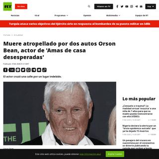 Muere atropellado por dos autos Orson Bean, actor de 'Amas de casa desesperadas' - RT