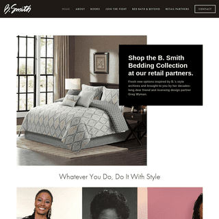 B. Smith — Whatever You Do, Do It With Style