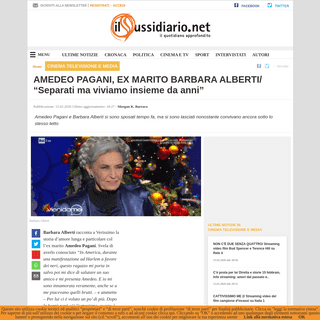AMEDEO PAGANI, EX MARITO BARBARA ALBERTI- -Separati ma viviamo insieme da anni-