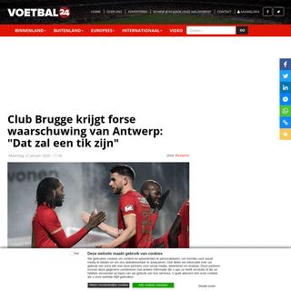 Club Brugge krijgt forse waarschuwing van Antwerp- -Dat zal een tik zijn- - Voetbal24 - Voetbalnieuws