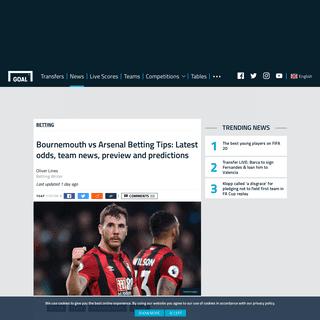 ArchiveBay.com - www.goal.com/en-gb/news/bournemouth-vs-arsenal-betting-tips-latest-odds-team-news/19ftq9x9e66lf1nu27fscr00jk - Bournemouth vs Arsenal Betting Tips- Latest odds, team news, preview and predictions - Goal.com