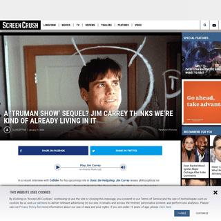ArchiveBay.com - screencrush.com/jim-carrey-truman-show-sequel/ - A 'Truman Show'Sequel- Jim Carrey Thinks We're Already Living It