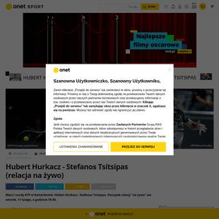 ArchiveBay.com - sport.onet.pl/tenis/atp/hubert-hurkacz-stefanos-tsitsipas-relacja-na-zywo-or-atp-rotterdam/h8l978v - Hubert Hurkacz - Stefanos Tsitsipas, relacja na żywo - ATP Rotterdam - Tenis