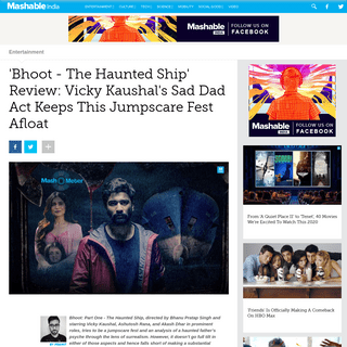 'Bhoot - The Haunted Ship' Review- Vicky Kaushal's Sad Dad Act Keeps This Jumpscare Fest Afloat - Entertainment