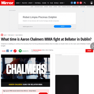 ArchiveBay.com - www.mirror.co.uk/sport/other-sports/mma/what-time-aaron-chalmers-mma-21555567 - What time is Aaron Chalmers MMA fight at Bellator in Dublin- - Mirror Online