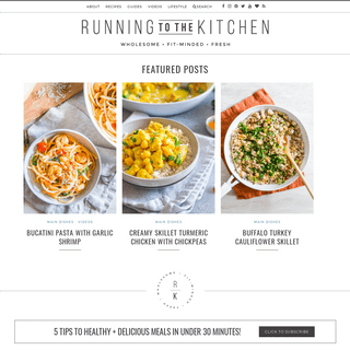 Running to the Kitchen - Wholesome, Fit-Minded, Fresh Recipes