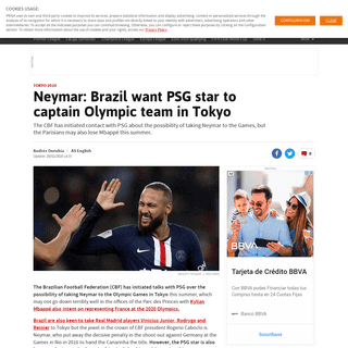 Tokyo 2020 - Neymar- Brazil want PSG star to captain Olympic team in Tokyo - AS.com