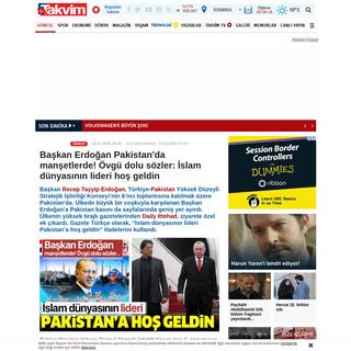 Başkan Erdoğan Pakistan'da manşetlerde! Övgü dolu sözler- İslam dünyasının lideri hoş geldin - Takvim