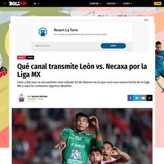 Qué canal transmite León vs. Necaxa por la Liga MX - Bolavip