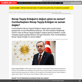 Recep Tayyip Erdoğan'ın doğum günü ne zaman- Cumhurbaşkanı Recep Tayyip Erdoğan ne zaman doğdu- - Haberler