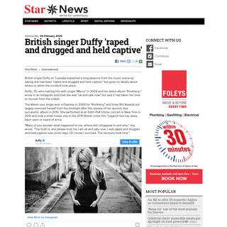 British singer Duffy 'raped and drugged and held captive' - Star News