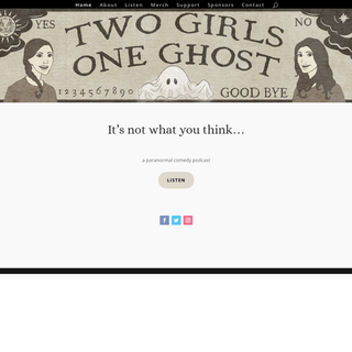 Two Girls One Ghost Podcast - It's not what you think
