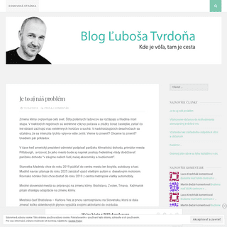 Blog Ľuboša Tvrdoňa – Kde je vôľa, tam je cesta