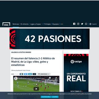 El resumen del Valencia 2-2 Atlético de Madrid, de La Liga- vídeo, goles y estadísticas - Goal.com