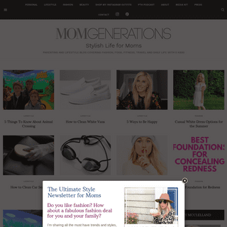 MomGenerations- Stylish Life for Moms - Parenting Blog