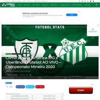 Como assistir América-MG x Uberlândia Futebol AO VIVO – Campeonato Mineiro 2020 - Futebol Stats