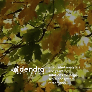 Dendra Systems- automation and intelligence for the natural world