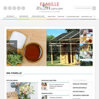MaFamilleZen, le webmag du bien-vivre en famille - MaFamilleZen