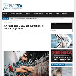Mr. Pauer llega al EDC con sus poderosos beats de carga latina - PacoZea.com