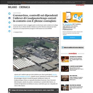 Coronavirus, i dipendenti Unilever di Casalpusterlengo- «Abbiamo paura, perché dobbiamo entrare qui-» - Corriere.it