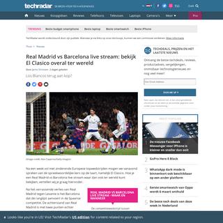 Real Madrid vs Barcelona live stream- bekijk El Clasico overal ter wereld - TechRadar