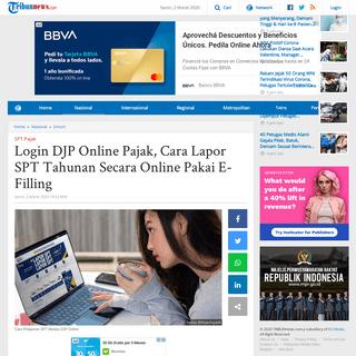 Login DJP Online Pajak, Cara Lapor SPT Tahunan Secara Online Pakai E-Filling - Tribunnews.com