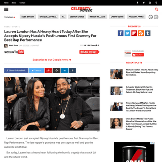 Lauren London Has A Heavy Heart Today After She Accepts Nipsey Hussle's Posthumous First Grammy For Best Rap Performance - Cel