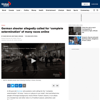 ArchiveBay.com - globalnews.ca/news/6572984/germany-mass-shooting-far-right/ - German shooter allegedly called for 'complete extermination' of many races online - National - Globalnews.ca