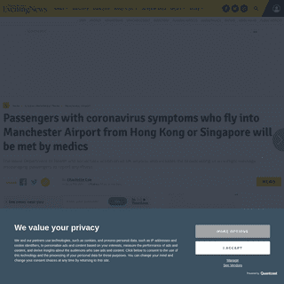 Passengers with coronavirus symptoms who fly into Manchester Airport from Hong Kong or Singapore will be met by medics - Manches