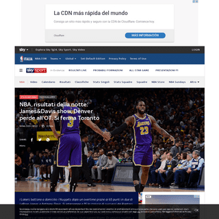 NBA, risultati della notte- James&Davis show, Denver perde all'OT. Si ferma Toronto - Sky Sport