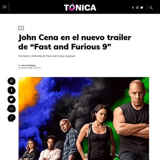 """John Cena en el nuevo trailer de """"Fast and Furious 9"""" - Tónica"""
